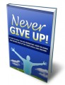 Never Give Up Give Away Rights Ebook