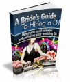 A BrideS Guide To Hiring A Dj Resale Rights Ebook