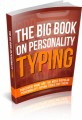 The Big Book On Personality Typing Plr Ebook
