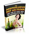 The Mediterranean Diet Meltdown Give Away Rights Ebook With Video