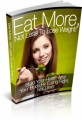 Eat More, Not Less To Lose Weight Plr Ebook