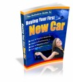 The Definitive Guide To Buying Your First New Car Plr Ebook