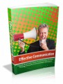 Effective Communication: Literally Brainwash Others To Act The Way You Want Through Powerful Communication Techniques Plr Ebook