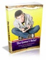 The Gamers Reflief: The Ex-Gamer's Ultimate Solution To Gaming Addiction Plr Ebook