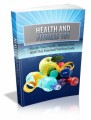 Health And Fitness 101: Master Your Health, Wellness And Fitness With This Essential Training Guide Plr Ebook