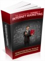 The Indispensable Almanac Of Internet Marketing: One Book To Rule Them All - The One Of A Kind Internet Marketing Encyclopedia Plr Ebook