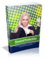 Personal Productivity: Fit 48 Hours Of Work In A Day With These Powerful Productivity Tools Plr Ebook