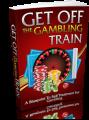 Get Off The Gambling Train Plr Ebook