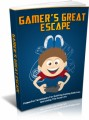 Gamer's Great Escape: Powerful Techniques For Quitting Gaming Addiction And Living The Good Life Plr Ebook