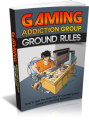 Gaming Addiction Group Ground Rules Plr Ebook