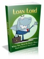 Loan Lord: What You Need To Know About Your Finances And Loans Plr Ebook