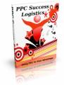PPC Success Logistics: Using PPC To Your Advantage Plr Ebook