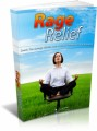 Rage Relief: Sooth The Savage Within And Achieve Calmness In Any Situation Plr Ebook