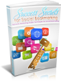 Success Secrets For Social Bookmarking: Network Marketing Insider Techniques For Social Bookmarking Plr Ebook