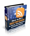 How To Be A Rock Star Blogger Personal Use Ebook