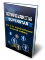 Network Marketing Superstar PLR Ebook