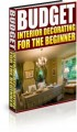 Budget Interior Decorating For The Beginner PLR Ebook With Audio