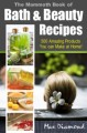 The Mammoth Book Of Bath  Beauty Recipes Give Away Rights Ebook