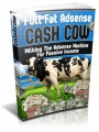 Full Fat Adsense Cash Cow MRR Ebook With Video