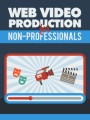 Web Video Production Give Away Rights Ebook