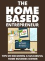 The Home Based Entrepreneur Give Away Rights Ebook