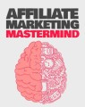 Affiliate Marketing Mastermind Resale Rights Ebook