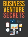Business Venture Secrets Give Away Rights Ebook