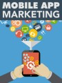 Mobile App Marketing Give Away Rights Ebook