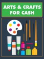 Arts Crafts For Cash MRR Ebook