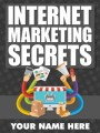 Internet Marketing Secrets MRR Ebook