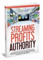 Streaming Profits Authority Give Away Rights Ebook