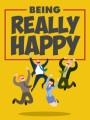 Being Really Happy MRR Ebook
