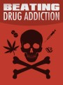 Beating Drug Addiction MRR Ebook