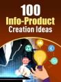 100 Info Product Creation Ideas PLR Ebook