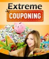 Extreme Couponing Personal Use Ebook With Video