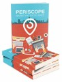 Periscope Marketing Excellence MRR Ebook