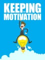 Keeping The Motivation MRR Ebook