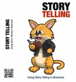 Story Telling In Business Personal Use Ebook