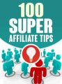 100 Super Affiliate Tips Give Away Rights Ebook