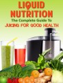 Liquid Nutrition Personal Use Ebook