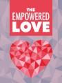 The Empowered Love MRR Ebook