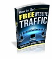How To Get Free Website Traffic Give Away Rights Ebook