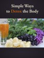Simple Ways To Detox The Body Plr Ebook