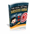 The Goal Getting Success Guide Give Away Rights Ebook