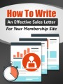 Write An Effective Membership Sales Letter PLR Ebook