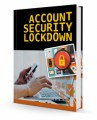 Account Security Lockdown MRR Ebook With Audio & Video