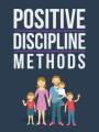 Positive Discipline Methods MRR Ebook