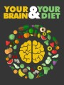 Your Brain And Your Diet MRR Ebook