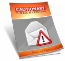 Cautionary Email Marketing MRR Ebook