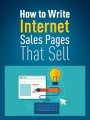 Write Internet Sales Pages That Sell PLR Ebook